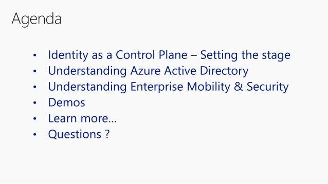 Understanding Azure Active Directory and Enterprise Mobility & Security (EMS) Slide 2