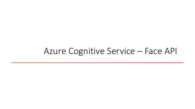 Azure Cognitive Service – Face API