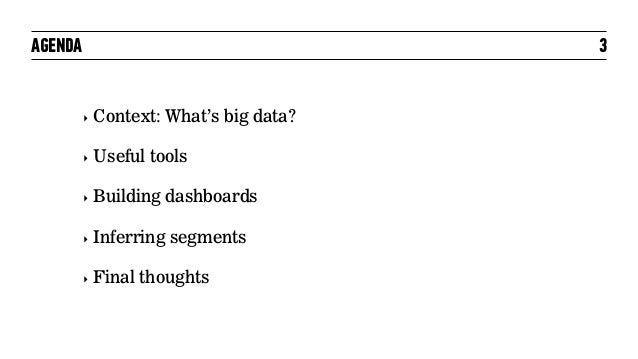 Working With Big Data - Nov 2016 Slide 3