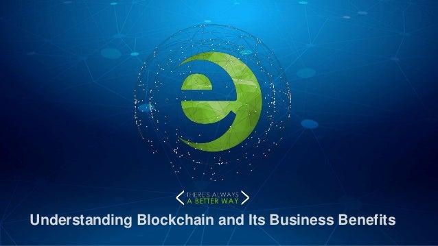 Understanding Blockchain and Its Business Benefits