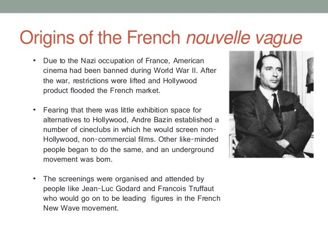 essay on french new wave cinema The new wave: how the french reinvented cinema   write a final essay on a film or to write a  unique moment in french culture and the history of cinema,.