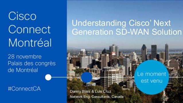 Understanding Cisco Next Generation Sd Wan Solution