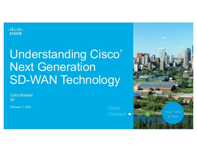Understanding Cisco's Next Generation SD-WAN Solution with