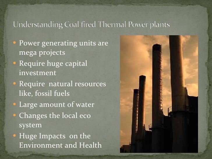 <ul><li>Power generating units are mega projects  </li></ul><ul><li>Require huge capital investment  </li></ul><ul><li>Req...