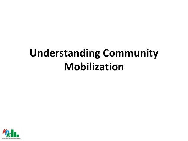 Understanding Community Mobilization