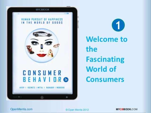 1             INTRODUCTION Welcome to the Fascinating World of Consumers                                                  ...