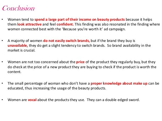 consumer behavior in beauty products Demand of beauty care products (moungkhem, et al 2010) there are many factors which affect the choice of brands, make and type of products to be purchased some  influence the consumer behaviour career oriented women tend to be more worried about their looks and appearances because of their lifestyles they moved to cosmetics and.