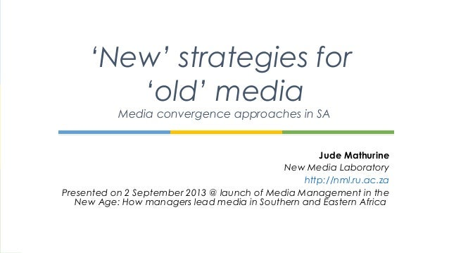 Jude Mathurine New Media Laboratory http://nml.ru.ac.za Presented on 2 September 2013 @ launch of Media Management in the ...