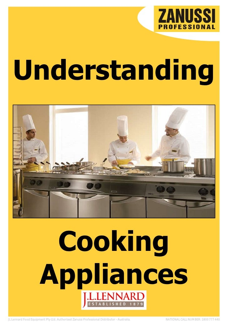 Understanding                        Cooking                       AppliancesJL Lennard Food Equipment Pty Ltd. Authorised...