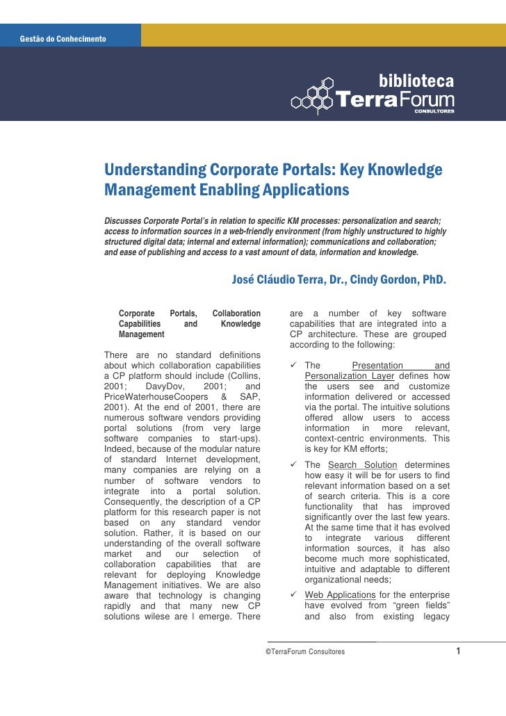 Discusses Corporate Portal's in relation to specific KM processes: personalization and search; access to information sourc...