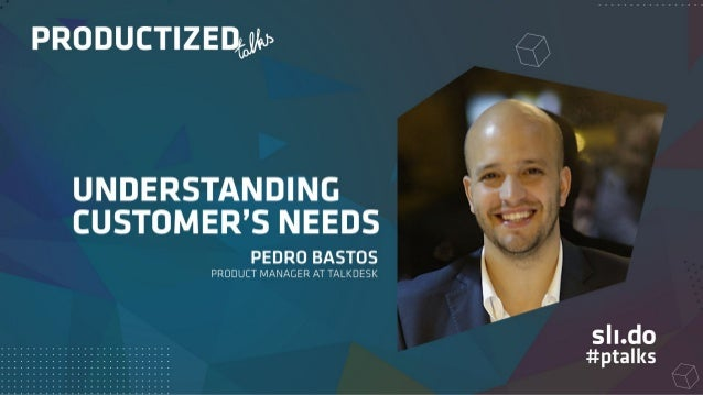 Understanding Customer's Needs ...let's generate value!!