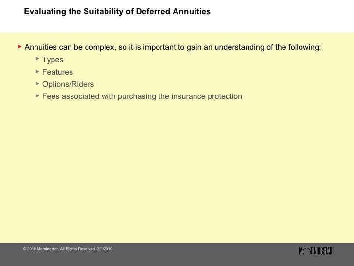 Evaluating the Suitability of Deferred Annuities <ul><li>© 2010 Morningstar. All Rights Reserved. 3/1/2010 </li></ul><ul><...