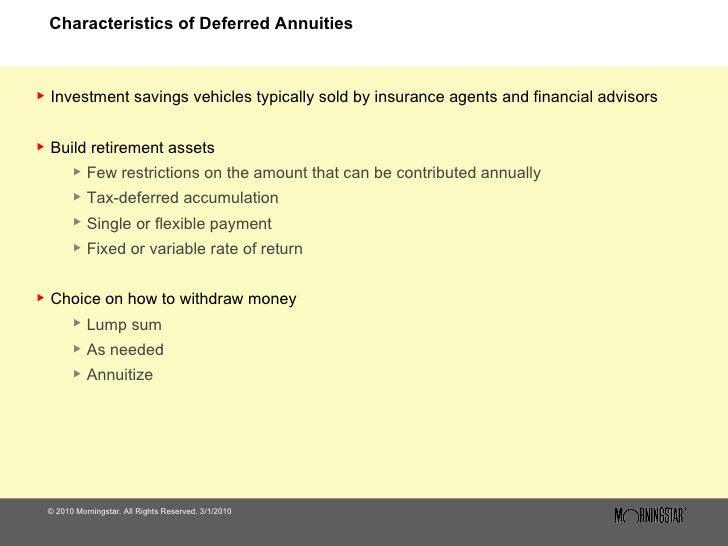 Characteristics of Deferred Annuities <ul><li>© 2010 Morningstar. All Rights Reserved. 3/1/2010 </li></ul><ul><li>Investme...