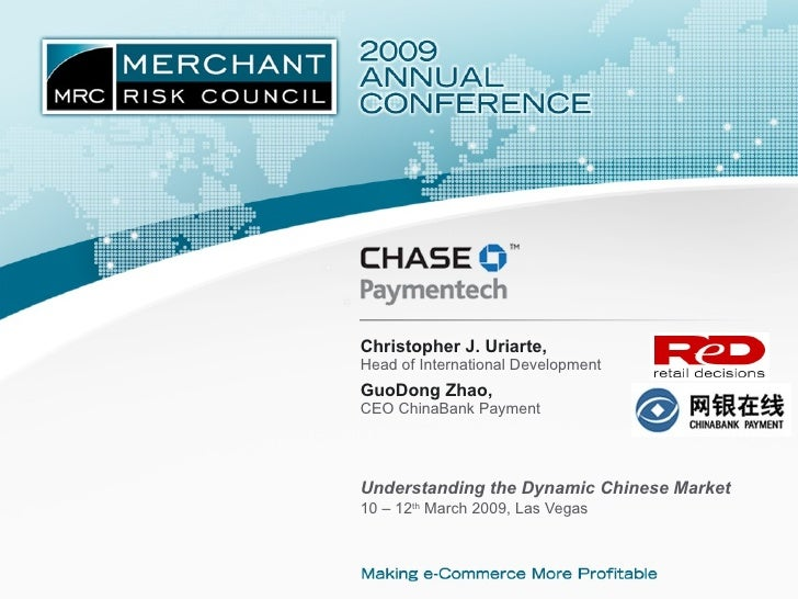Understanding the Dynamic Chinese Market 10 – 12 th  March 2009, Las Vegas  Christopher J. Uriarte, Head of International ...