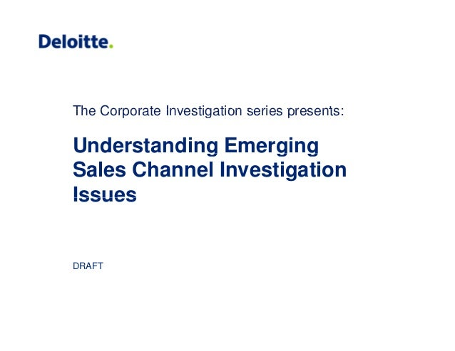The Corporate Investigation series presents: Understanding Emerging The Corporate Investigation series presents: g g g Sal...