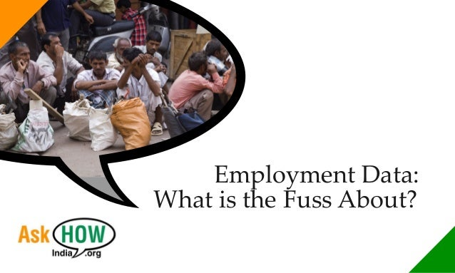 Employment Data: What is the Fuss About?