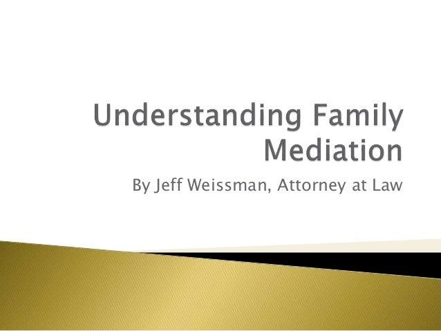 By Jeff Weissman, Attorney at Law