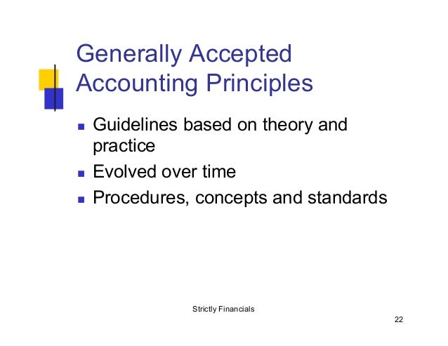 generally accepted accounting practice in industry The materiality concept is the universally accepted accounting principle that all important matters are to be reported but trivial matters can be disregarded matters are deemed material if they could influence economic decisions of financial statement users materiality depends on audience purpose.