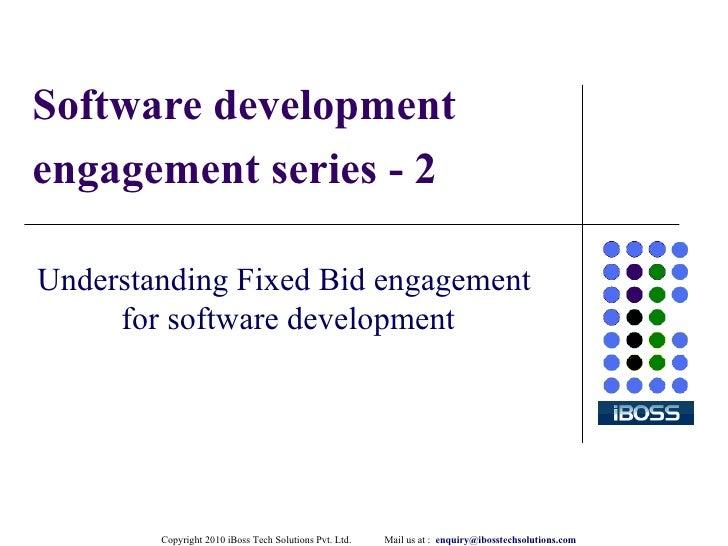 Software development engagement series - 2 Understanding Fixed Bid engagement  for software development