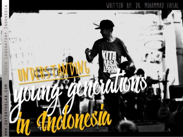 (Youthlab Indo) Understanding young generation X-Y-Z in indonesia