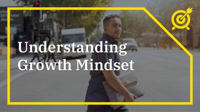Understanding Growth Mindset