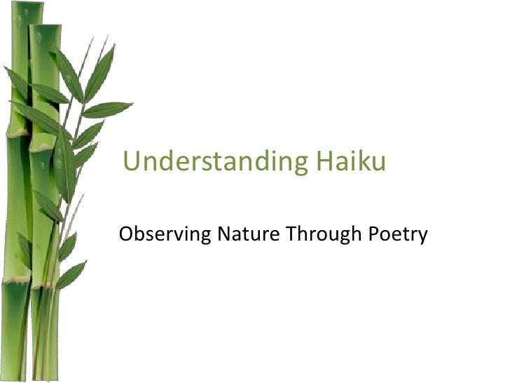 Understanding HaikuObserving Nature Through Poetry