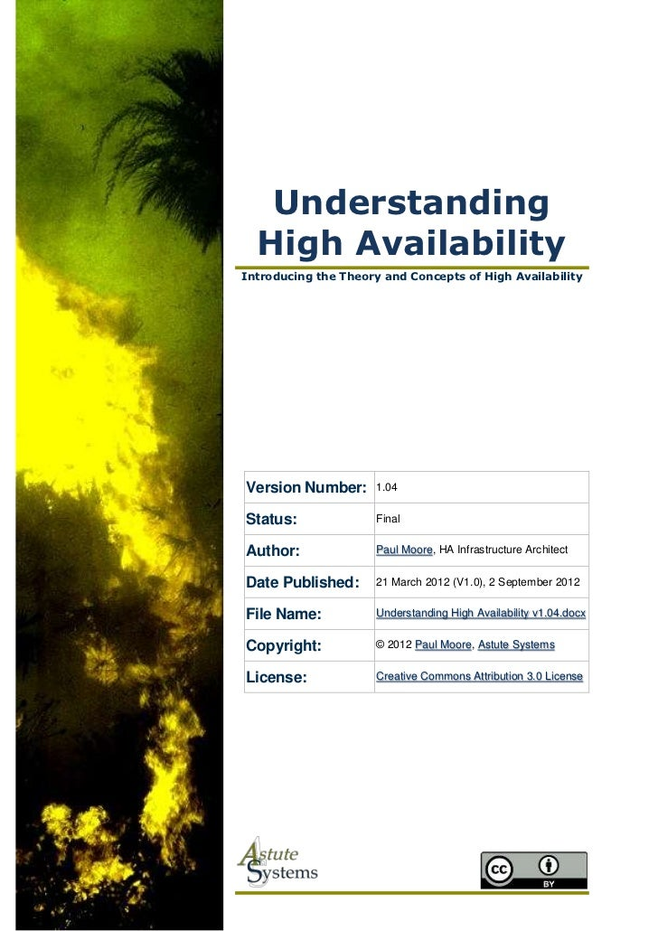 Understanding  High AvailabilityIntroducing the Theory and Concepts of High AvailabilityVersion Number:       1.04Status: ...