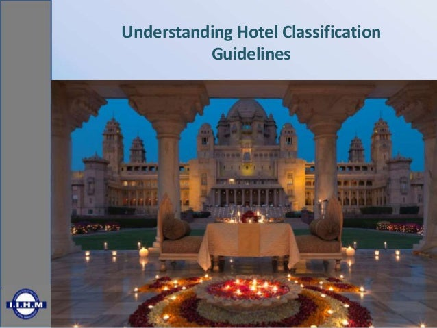 Understanding Hotel Classification Guidelines