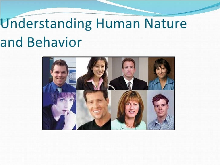 Understanding Human Nature and Behavior