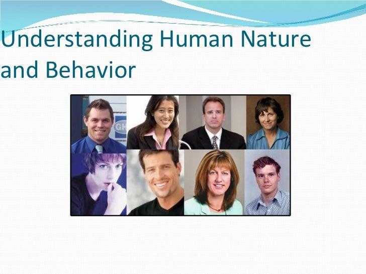Understanding Human Nature and Behavior