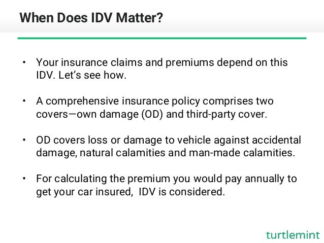 Understanding Idv Amount You Can Claim For Vehicle Damage Turtlemi