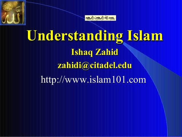 understanding islam Rel 134 - understanding islam essay rel 134 - understanding islam and over other 29,000+ free term papers, essays and research papers examples are.