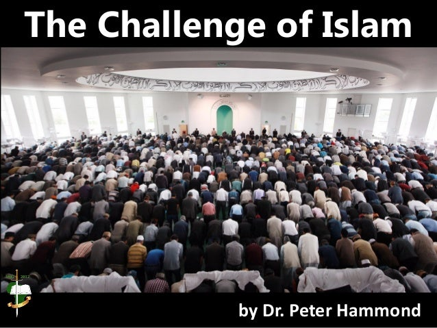 The Challenge of Islam by Dr. Peter Hammond