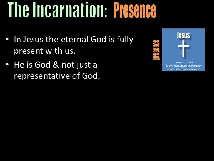 "Jesus<br />presence<br />Marcos 1:1 – ""Ito angMagandangBalitatungkolkayJesu-Cristo, angAnakngDiyos.""<br />Presence<br />Th..."