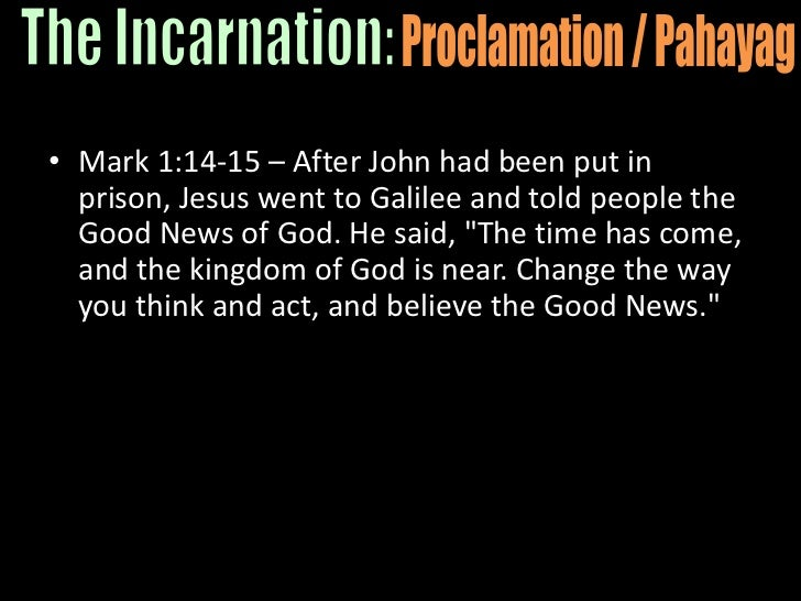 """Mark 1:14-15 – After John had been put in prison, Jesus went to Galilee and told people the Good News of God. He said, """"Th..."""