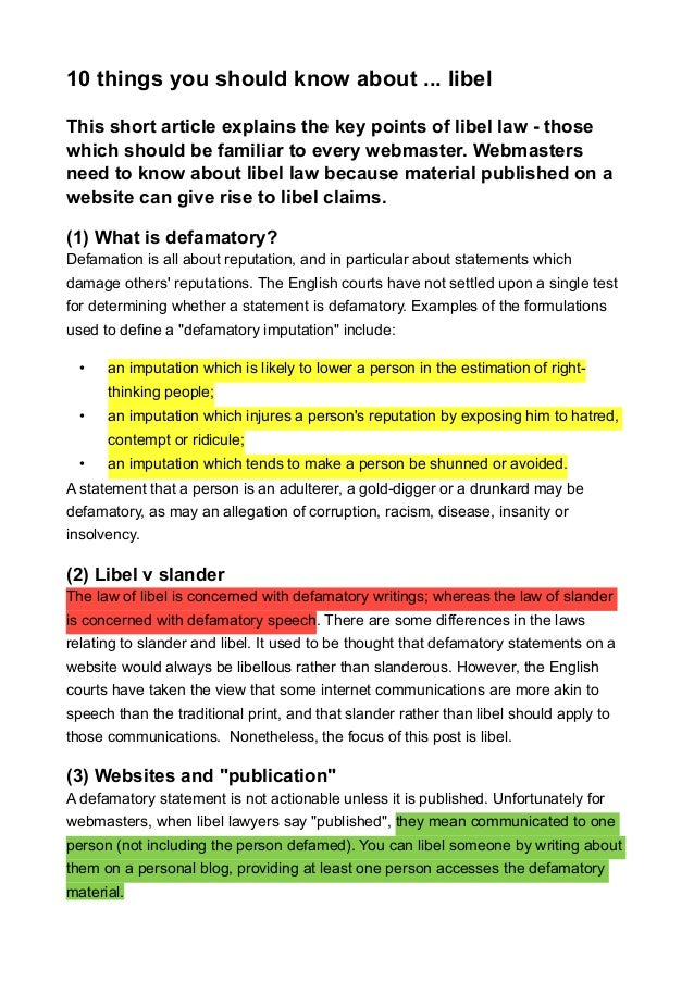 10 things you should know about ... libel This short article explains the key points of libel law - those which should be ...