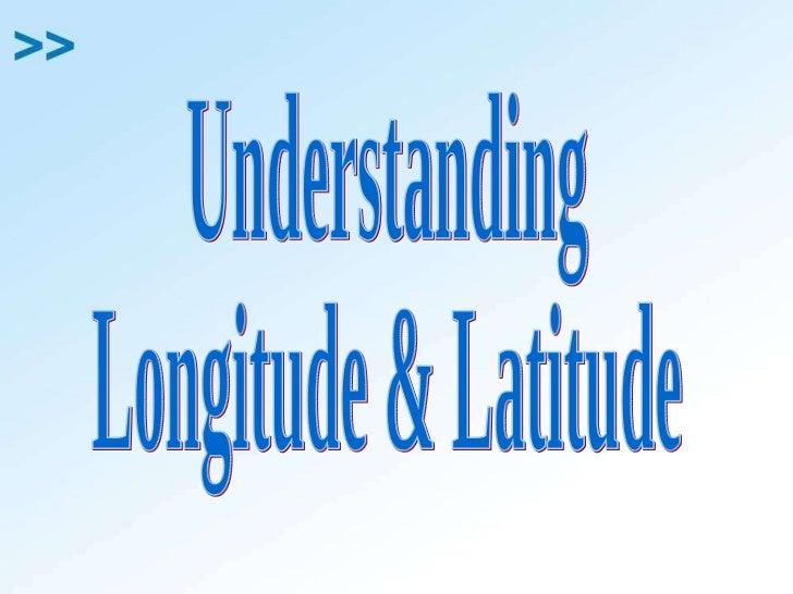 Understanding Longitude & Latitude