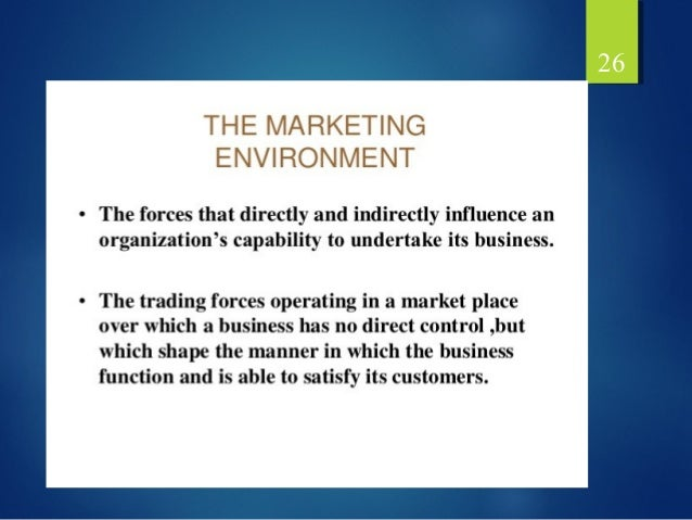 understanding the importance of marketing environmental Not everyone has the formal training to completely understand the total marketing environment, but every business executive needs to understand at least three of the most important concepts the.