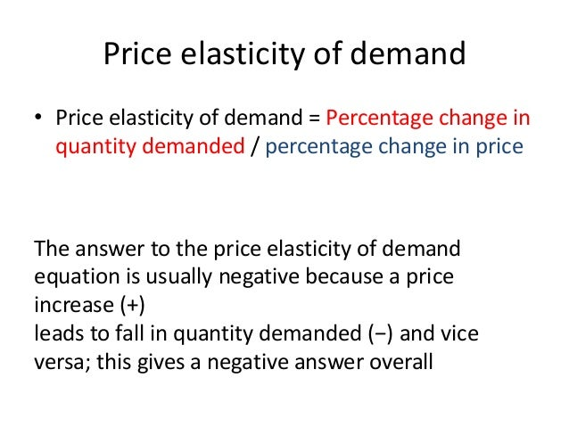 The size of the price elasticity (i.e. the size of the number ignoring whether it is negative or positive) shows how respo...