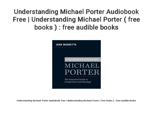 UNDERSTANDING MICHAEL PORTER PDF DOWNLOAD