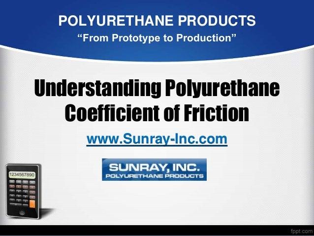 Understanding Polyurethane Coefficient Of Friction