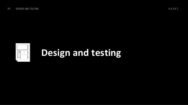 DESIGN AND TESTINGP3 H E A R T Red route analysis