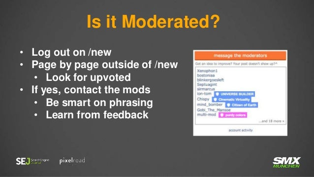 Designed for Reddit  Uses Self Post format  Peaks User Interest with Title  Suggest Social Sharing