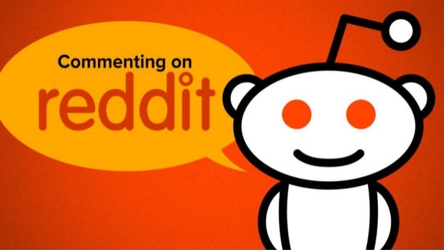 Things to Remember  Don't focus on Spamming or Gaming Reddit  Comment first and regularly  Pick the right Subreddits  ...