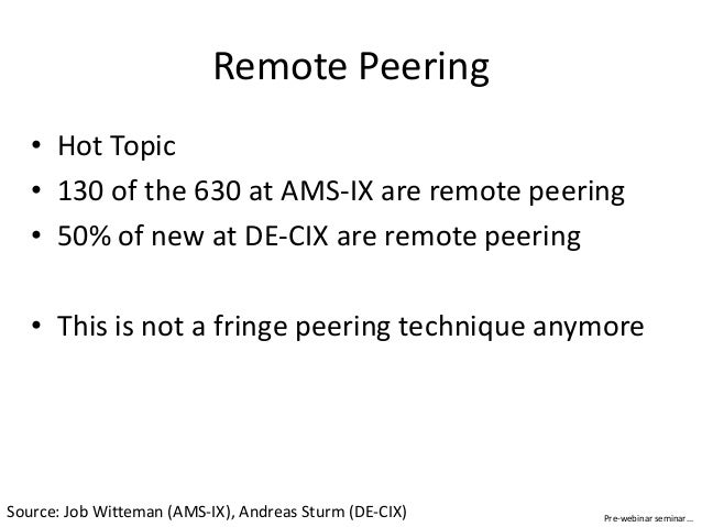 Understanding Remote Peering - Connecting to the Core of the Internet Slide 3