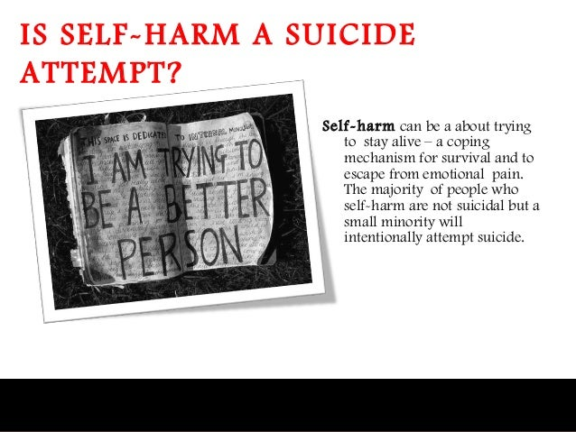 understanding and analysing self harm Self-injury, also called self-harm, is the act of deliberately harming your own body, such as cutting, burning yourself or other means it's typically not meant as a suicide attempt rather.