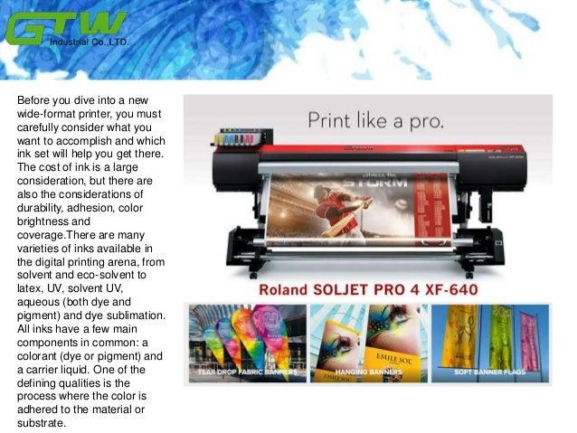 Understanding solvent ink before you have a wide Slide 2