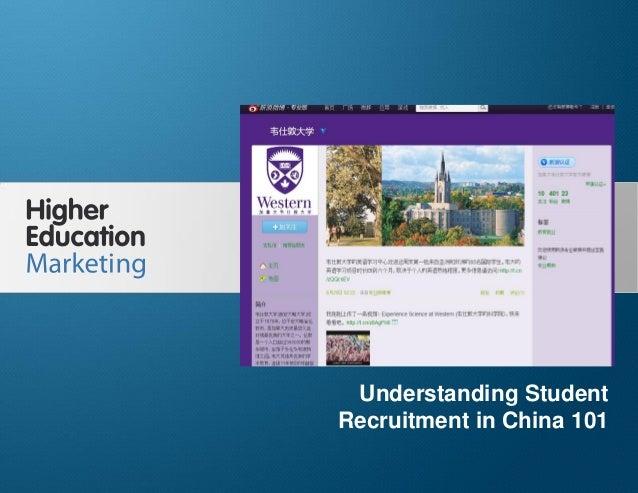 Understanding Student Recruitment in China 101 Slide 1 Understanding Student Recruitment in China 101