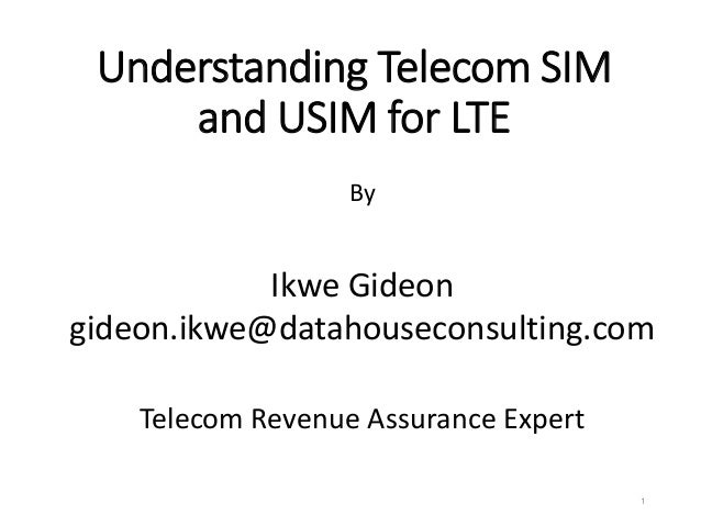 Understanding Telecom SIM and USIM/ISIM for LTE