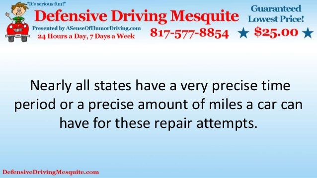 Nearly all states have a very precise time period or a precise amount of miles a car can have for these repair attempts.